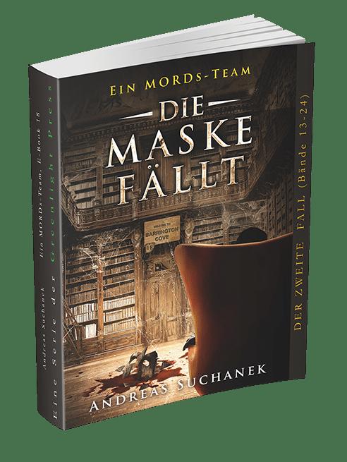 Ein MORDs-Team - Band 18: Die Maske fällt von Andreas Suchanek