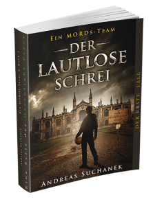Ein MORDs-Team - Band 1: Der lautlose Schrei von Andreas Suchanek