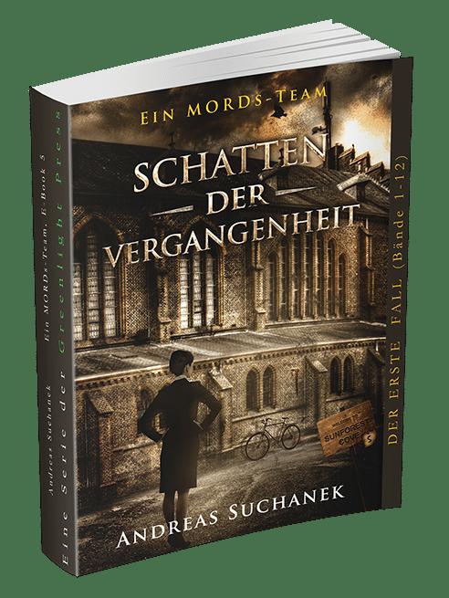Ein MORDs-Team - Band 5: Schatten der Vergangenheit von Andreas Suchanek