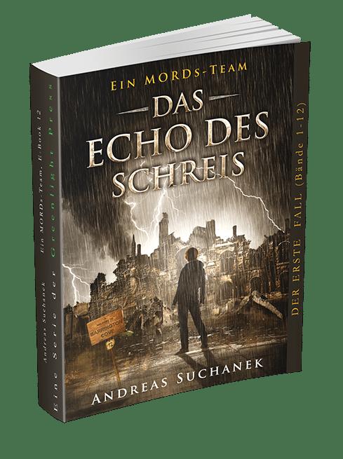 Ein MORDs-Team - Band 12: Das Echo des Schreis von Andreas Suchanek