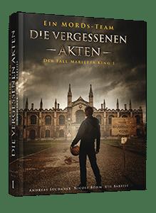Ein MORDs-Team - Buch 1: Die vergessenen Akten von Andreas Suchanek